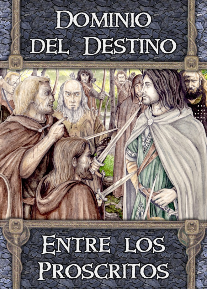 Dominio del Destino: Entre los Proscritos